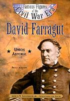 David Farragut : Union admiral