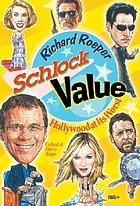Schlock value : Hollywood at its worst
