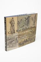 Civil War sketch book : drawings from the battlefront