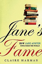 Jane's fame : how Jane Austen conquered the world