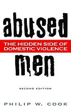 Abused Men: The Hidden Side of Domestic Violence cover image