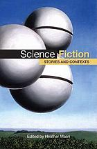 Science fiction : stories and contexts