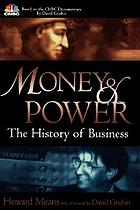 Money & power : the history of business