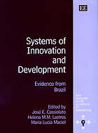 Systems of innovation and development : evidence from Brazil