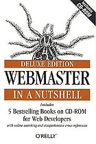 Webmaster in a nutshell Buch. / Stephen Spainhour and Valerie Quercia