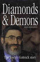 Diamonds & demons : the Joseph Gutnick story