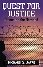 Quest for justice : defending the damned
