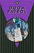 Doom Patrol archives. Volume 5 by  Arnold Drake