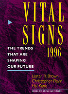 Vital signs 1996 : the trends that are shaping our future