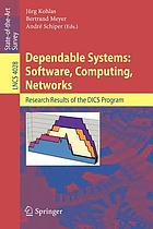 Dependable systems : software, computing, networks : research results of the DICS program