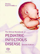 The clinical handbook of pediatric infectious disease