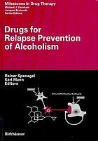 Drugs for Relapse Prevention of Alcoholism cover image