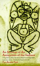 An account of the antiquities of the Indians : chronicles of the New World encounter