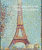 Georges Seurat : figure in space
