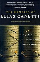 The memoirs of Elias Canetti.