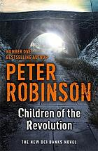Children of the revolution : a DCI Banks mystery