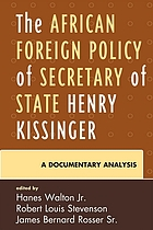 The African foreign policy of Secretary of State Henry Kissinger : a documentary analysis