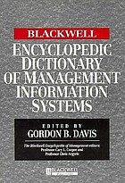 The Blackwell encyclopedic dictionary of management information systems