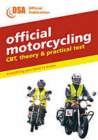 Official motorcycling : CBT, theory and practical test