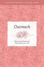 Outreach Spiritual Practices for Everyday Life.