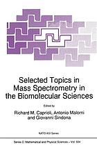 Selected Topics in Mass Spectrometry in the Biomolecular Sciences
