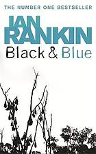 Black & blue : an Inspector Rebus novel