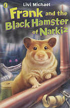 Frank and the black hamster of Narkiz