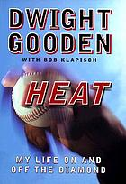 Heat : my life on and off the diamond