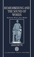 Remembering and the sound of words : Mallarmé, Proust, Joyce, Beckett