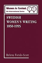 Swedish women's writing 1850-1995