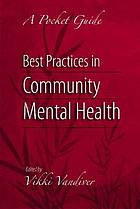 Best practices in community mental health : a pocket guide