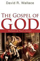 The gospel of God : Romans as Paul's Aeneid