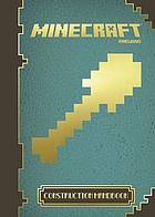 Minecraft : construction handbook.