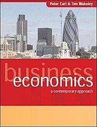 Business economics : a contemporary approach