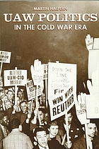 UAW politics in the cold war era