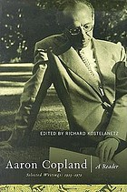 Aaron Copland : a reader : selected writings 1923-1972
