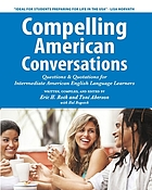 Compelling American conversations : questions & quotations for intermediate American English language learners