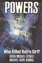 Powers : [who killed Retro Girl?]
