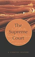 The Supreme Court : a concise history