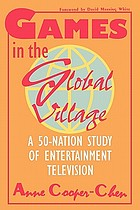 Games in the global village : a 50-nation study of entertainment television