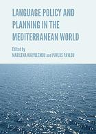 Language and policy planning in the Mediterranean world