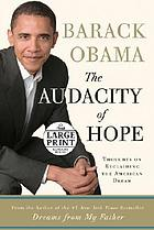 The Audacity of Hope : Thoughts on Reclaiming the American Dream.