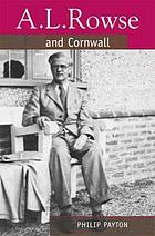 A.L. Rowse and Cornwall : a paradoxical patriot