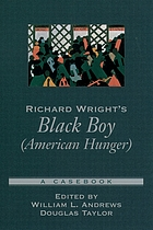 Richard Wright's Black boy (American hunger) : a casebook
