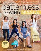 Patternless sewing MODstyle : 24 garments for women and girls : just measure, cut & sew for the perfect fit!