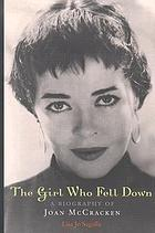 The girl who fell down : a biography of Joan McCracken
