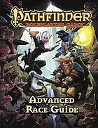 Pathfinder roleplaying game : advanced race guide