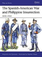 The Spanish-American War and Philippine Insurrection, 1898-1902