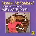 Marian McPartland plays the music of Billy Strayhorn