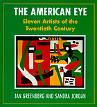 The American eye : eleven artists of the twentieth century